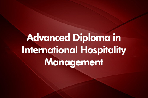 Advanced Diploma in International Hospitality Management