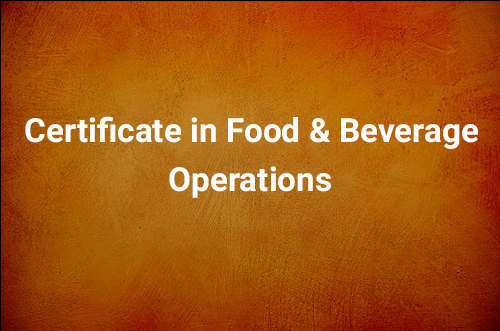 Certificate in International Food & Beverage Operations